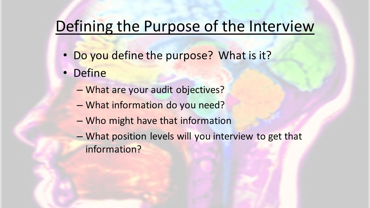 Defining the Purpose of the Interview