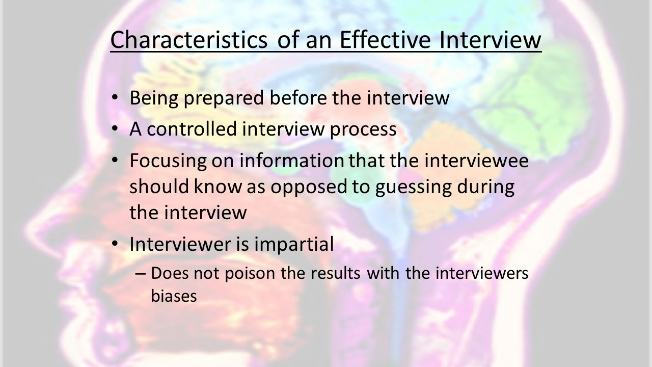 Characteristics of an Effective Interview