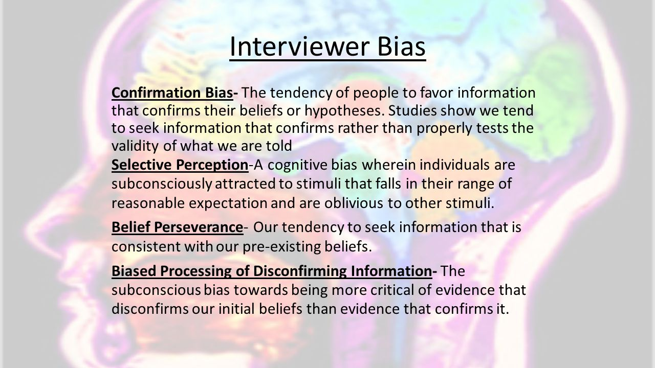 Interviewer Bias