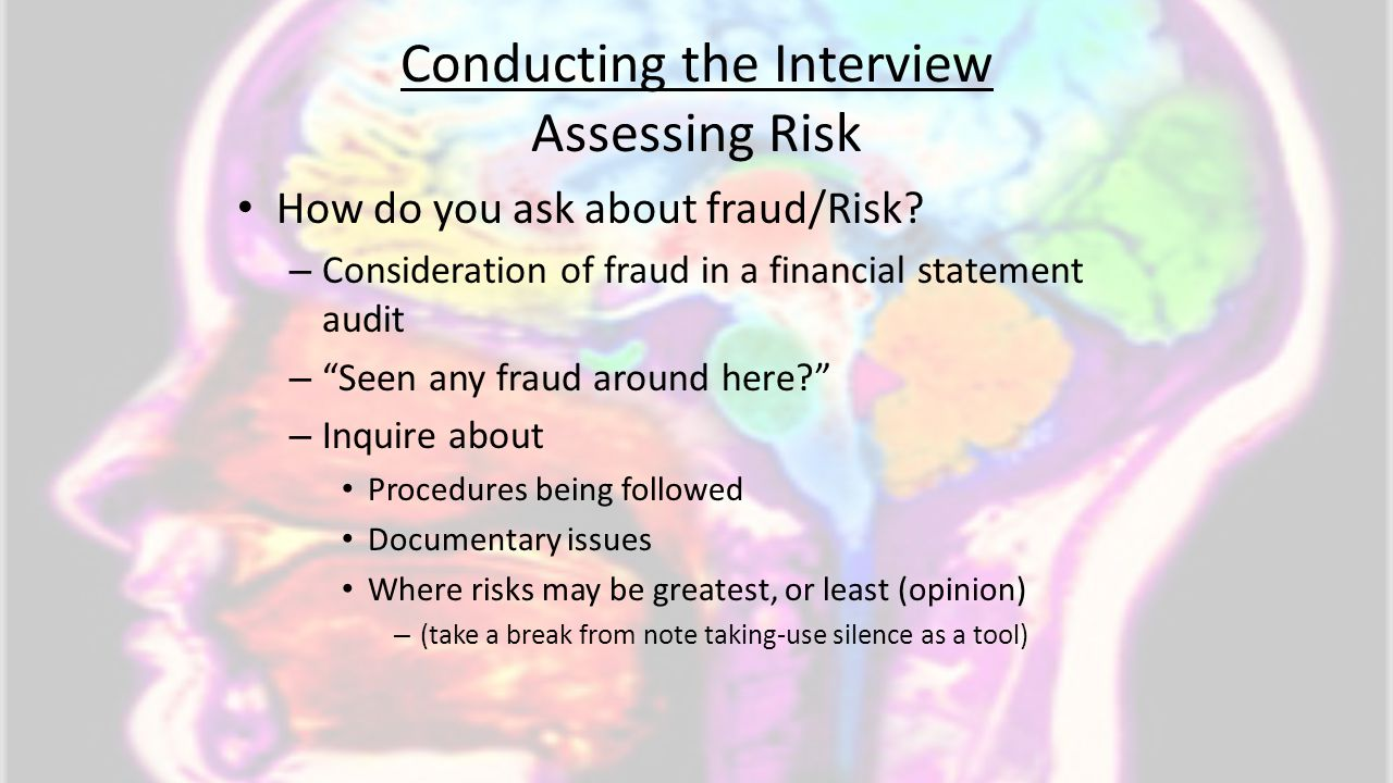 Conducting the Interview Assessing Risk