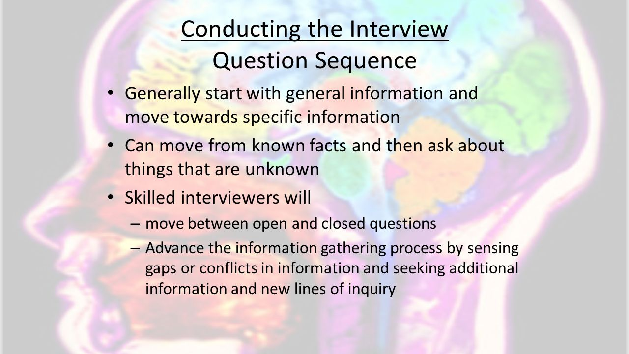 Conducting the Interview Question Sequence