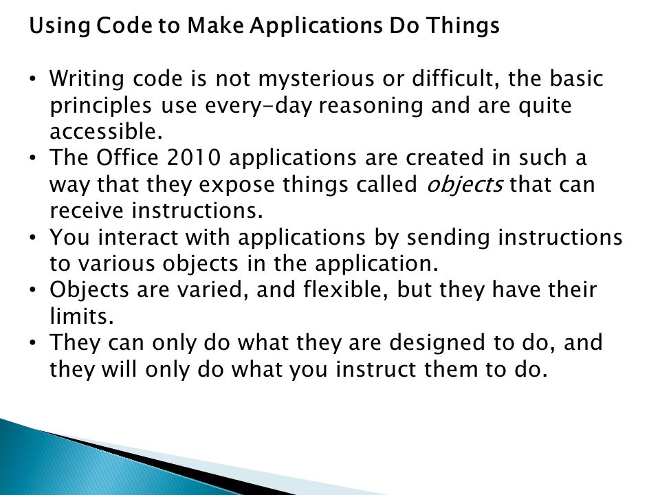 Using Code to Make Applications Do Things