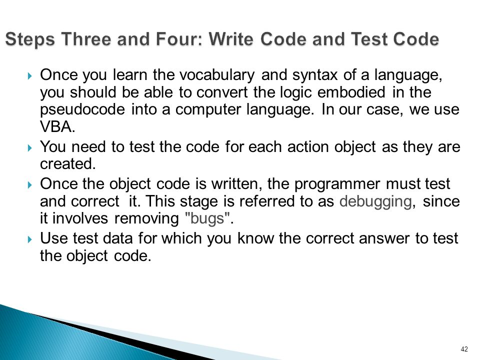 Steps Three and Four: Write Code and Test Code