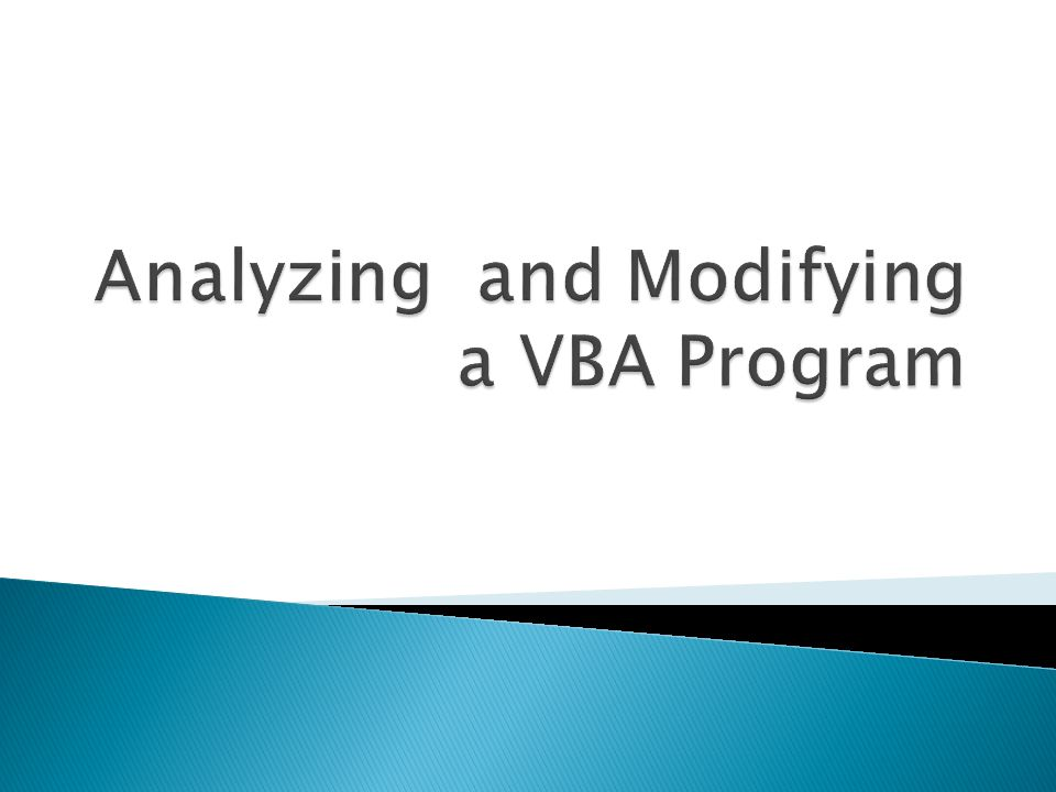 Analyzing and Modifying a VBA Program