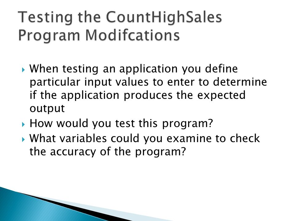 Testing the CountHighSales Program Modifcations