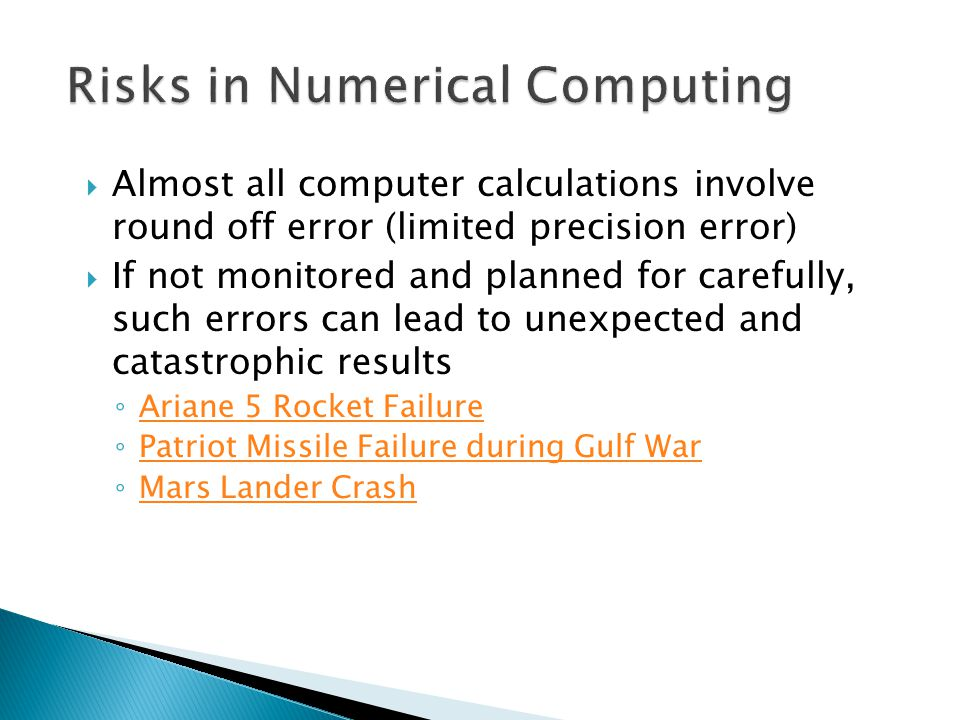 Risks in Numerical Computing