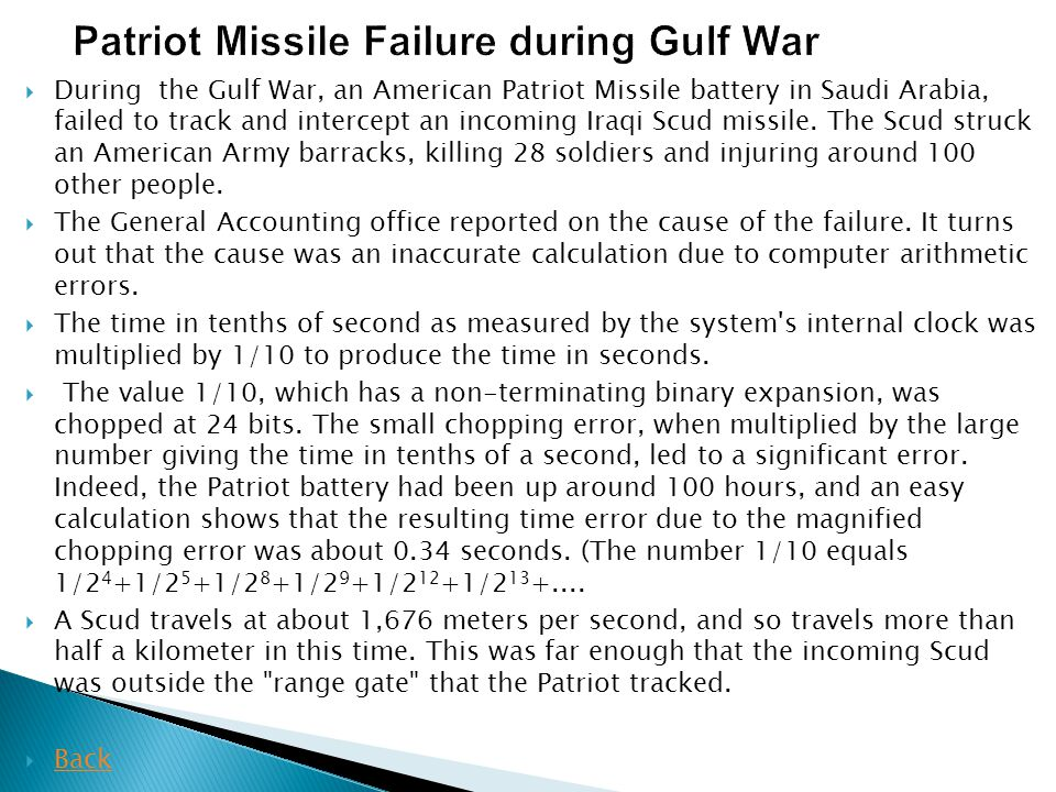 Patriot Missile Failure during Gulf War