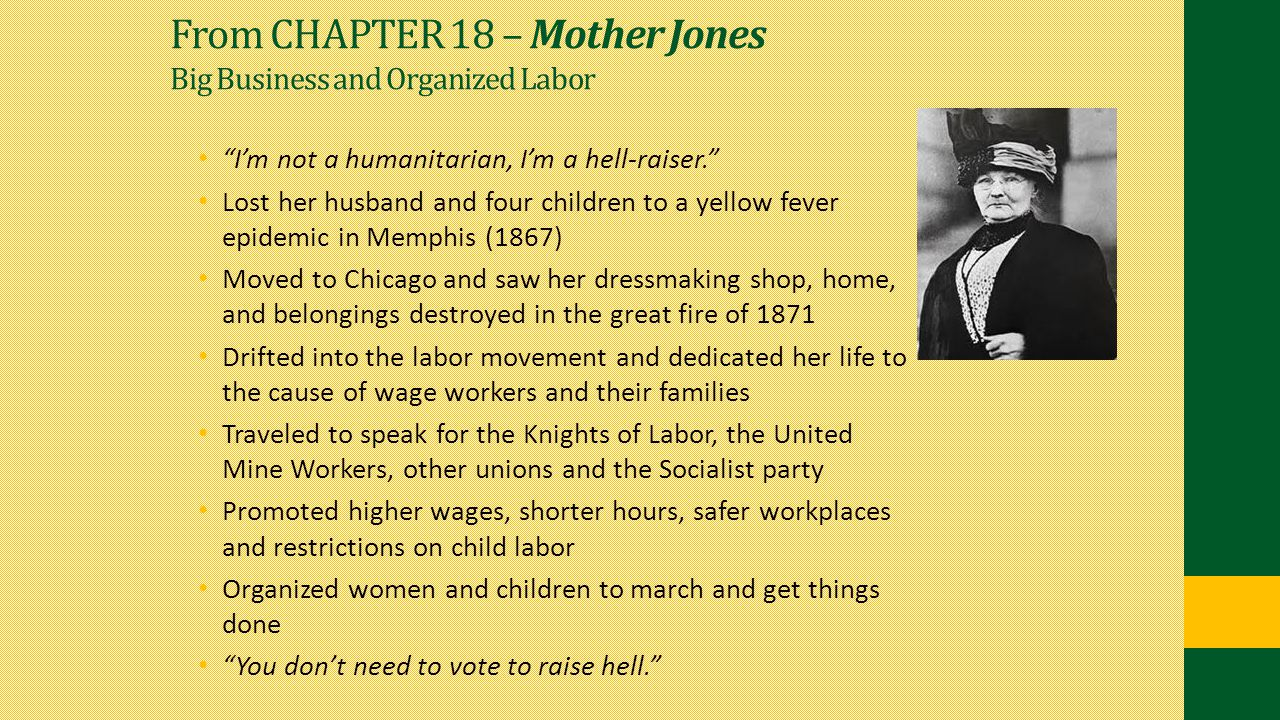 From CHAPTER 18 – Mother Jones Big Business and Organized Labor