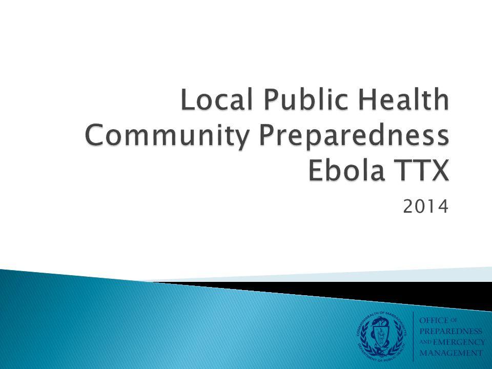 Local Public Health Community Preparedness Ebola TTX