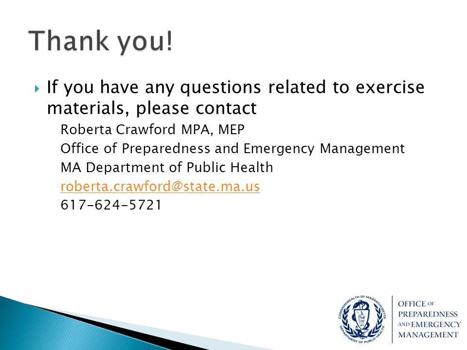 Thank you! If you have any questions related to exercise materials, please contact. Roberta Crawford MPA, MEP.