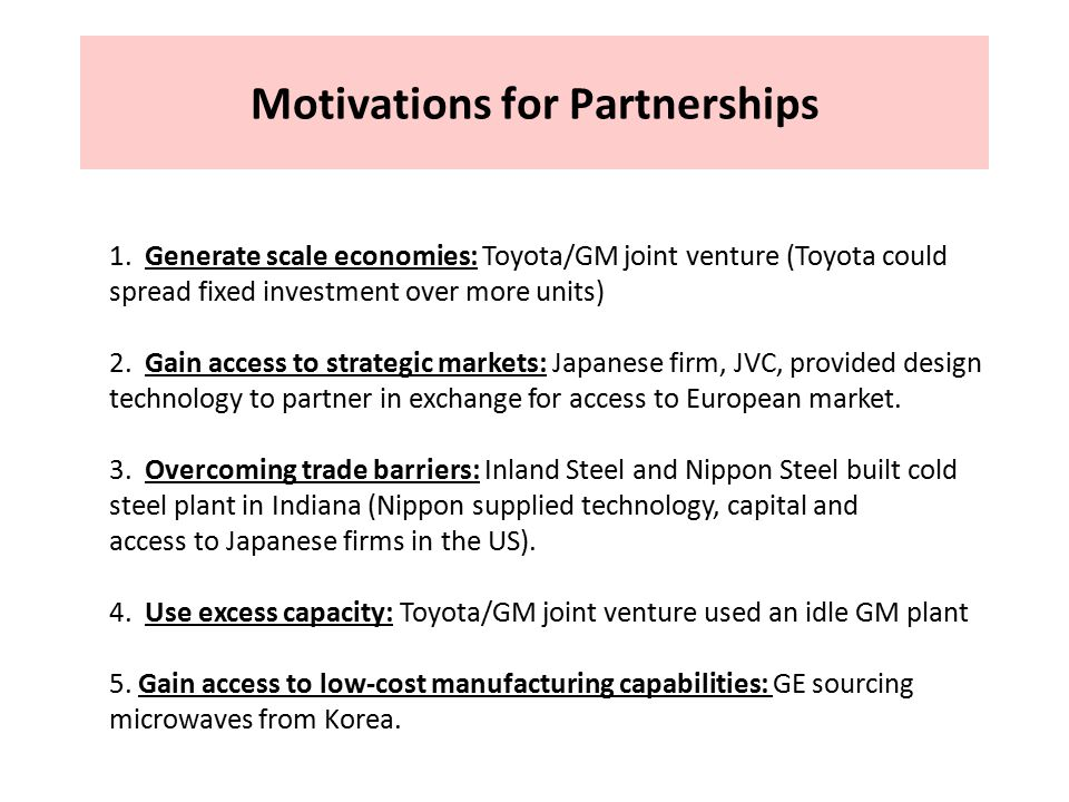 Motivations for Partnerships