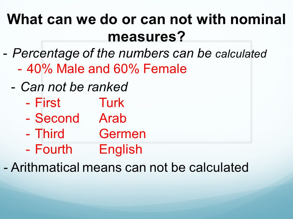 What can we do or can not with nominal measures