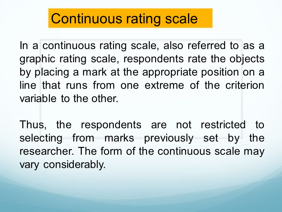 Continuous rating scale