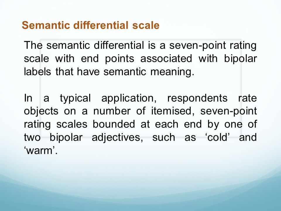 Semantic differential scale