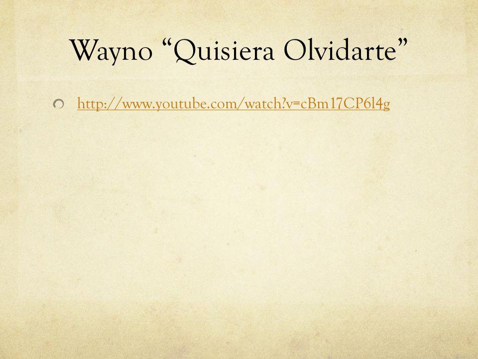 Wayno Quisiera Olvidarte