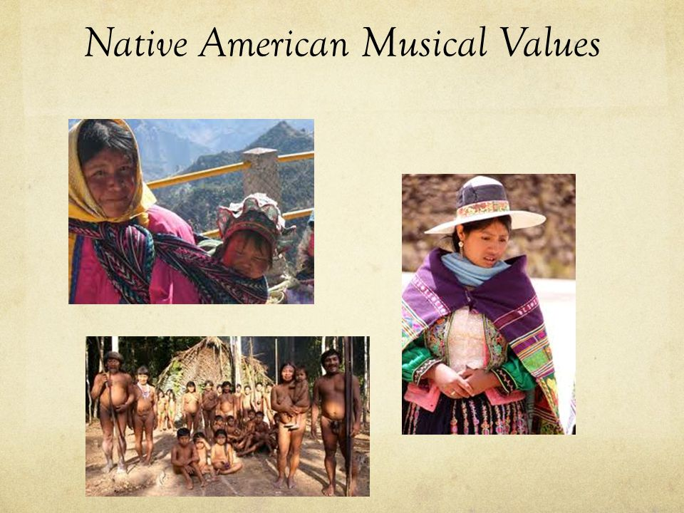 Native American Musical Values