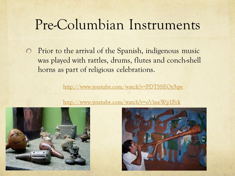 Pre-Columbian Instruments