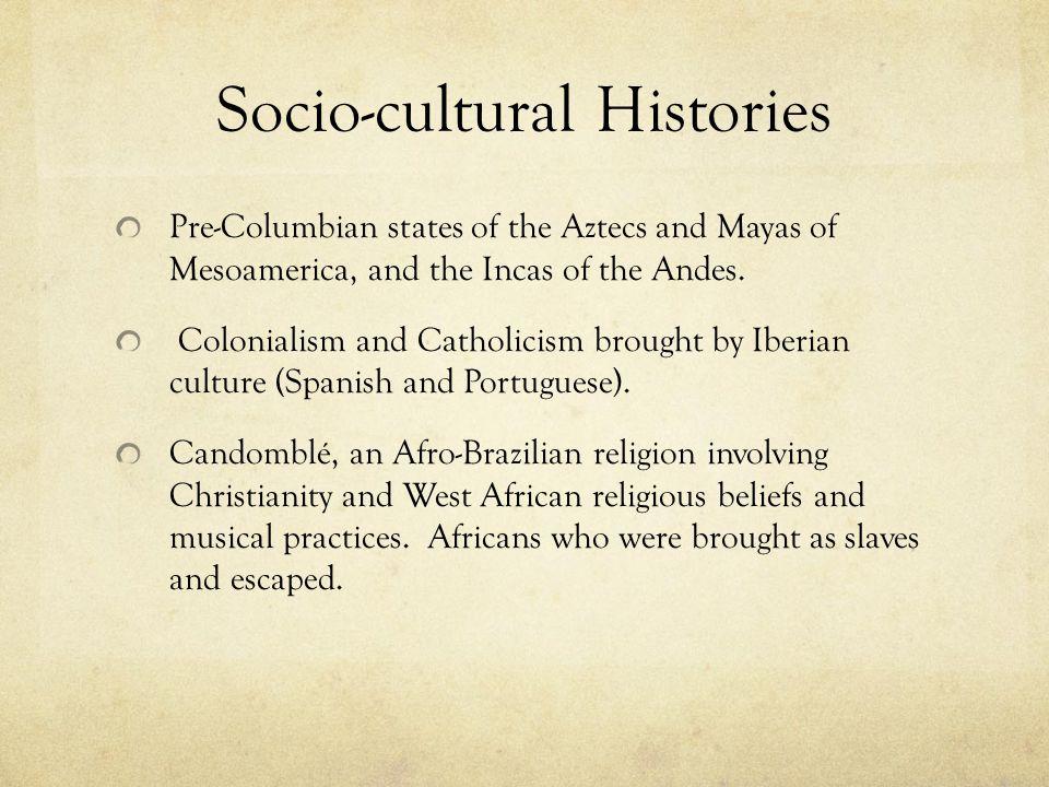 Socio-cultural Histories