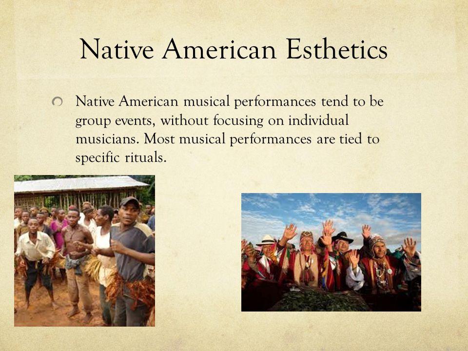 Native American Esthetics