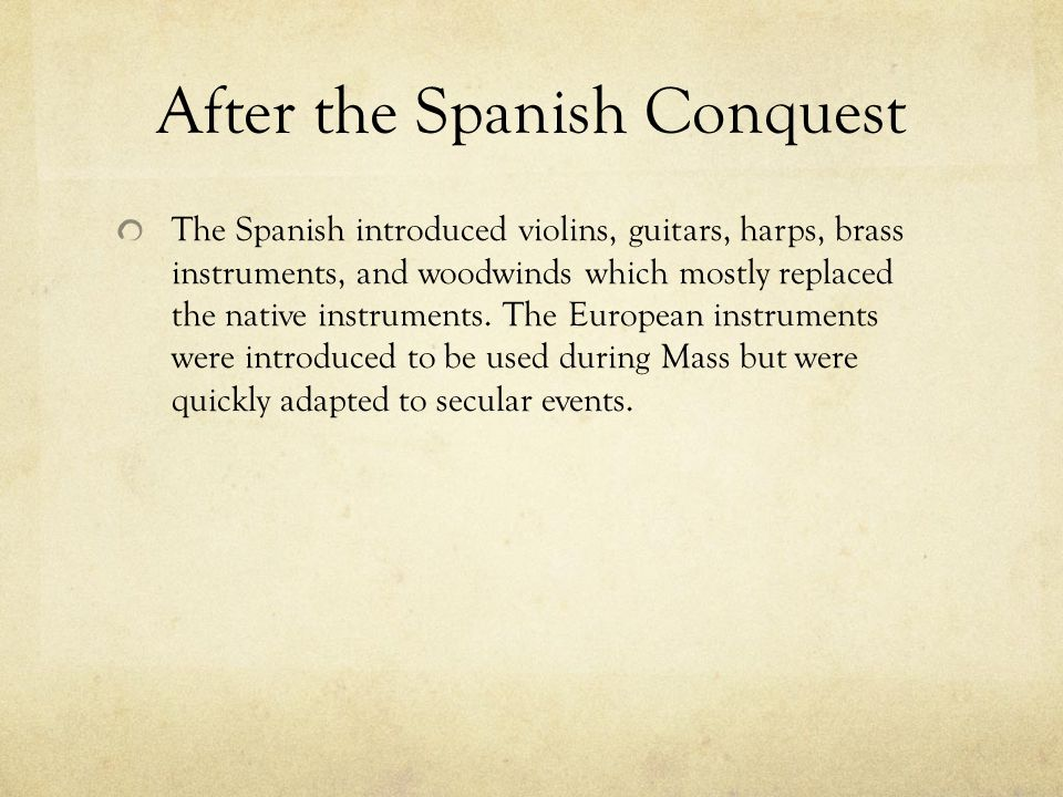 After the Spanish Conquest