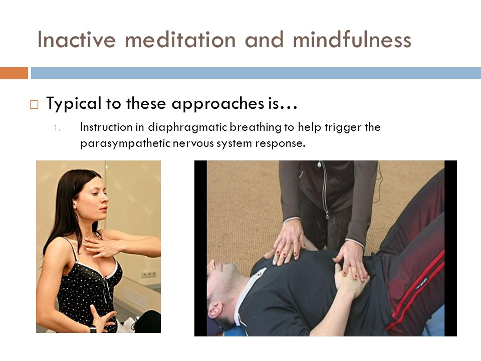 Inactive meditation and mindfulness