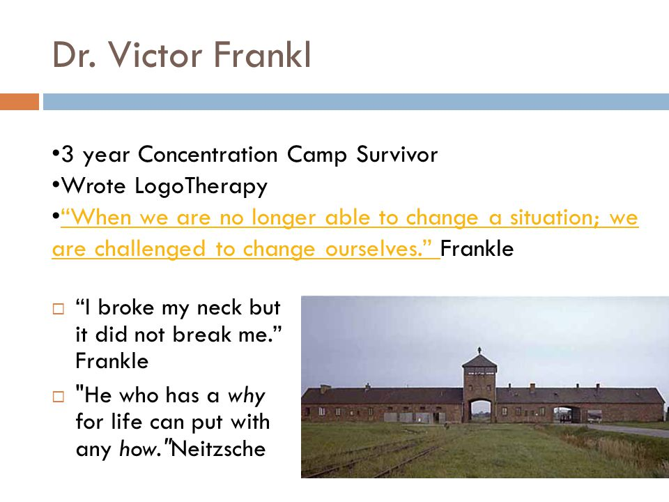 Dr. Victor Frankl 3 year Concentration Camp Survivor Wrote LogoTherapy