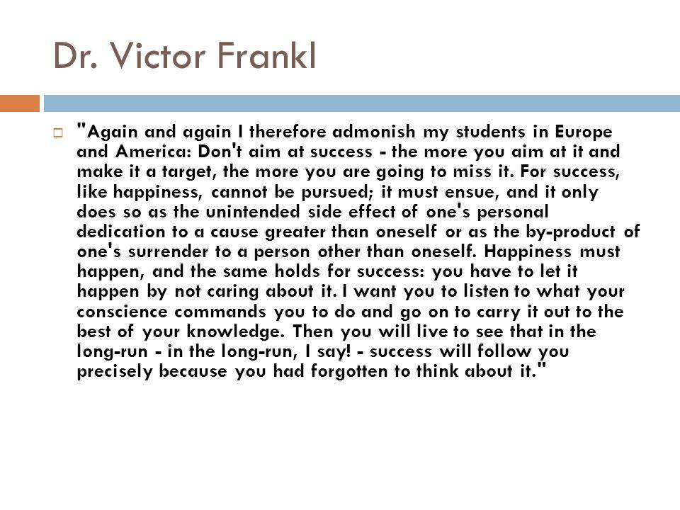 Dr. Victor Frankl