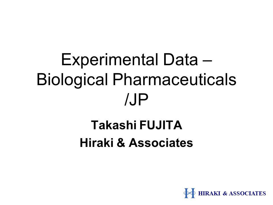 Experimental Data – Biological Pharmaceuticals /JP