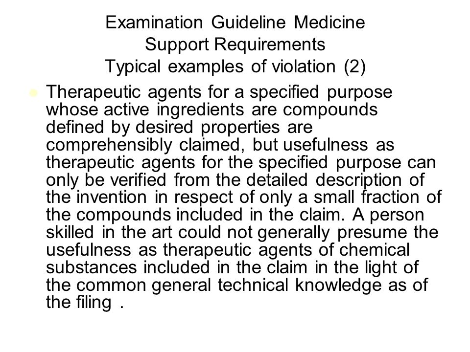 Examination Guideline Medicine Support Requirements Typical examples of violation (2)