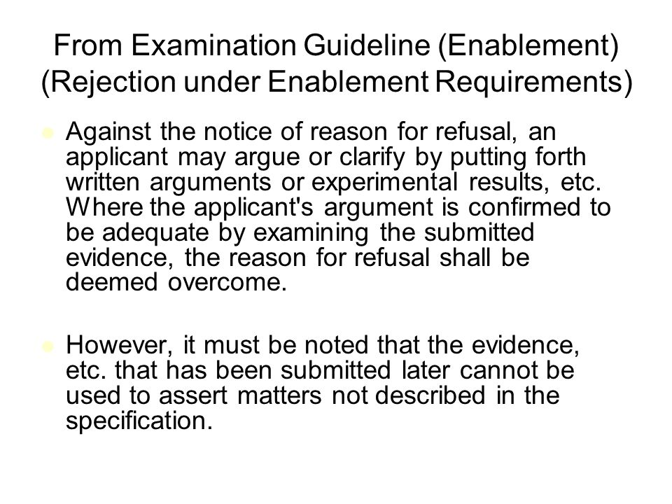From Examination Guideline (Enablement) (Rejection under Enablement Requirements)