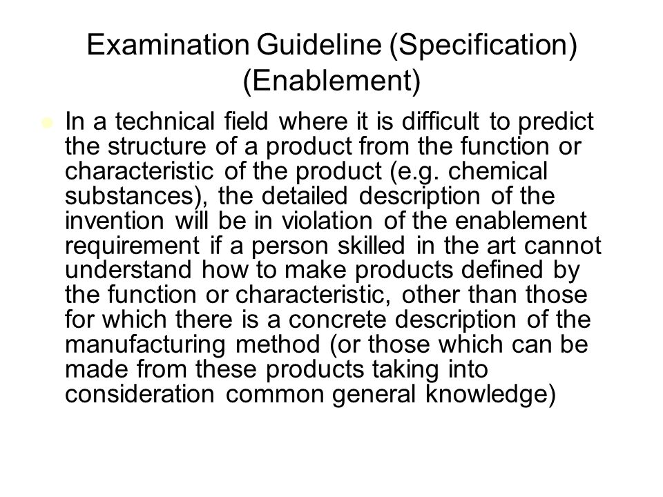 Examination Guideline (Specification) (Enablement)