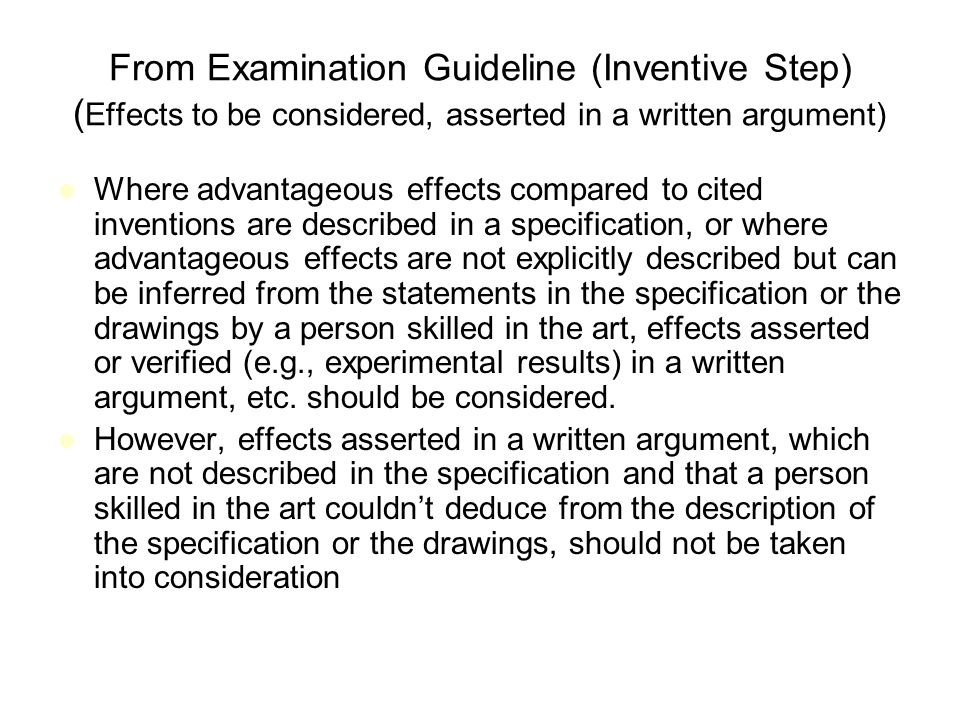 From Examination Guideline (Inventive Step) (Effects to be considered, asserted in a written argument)
