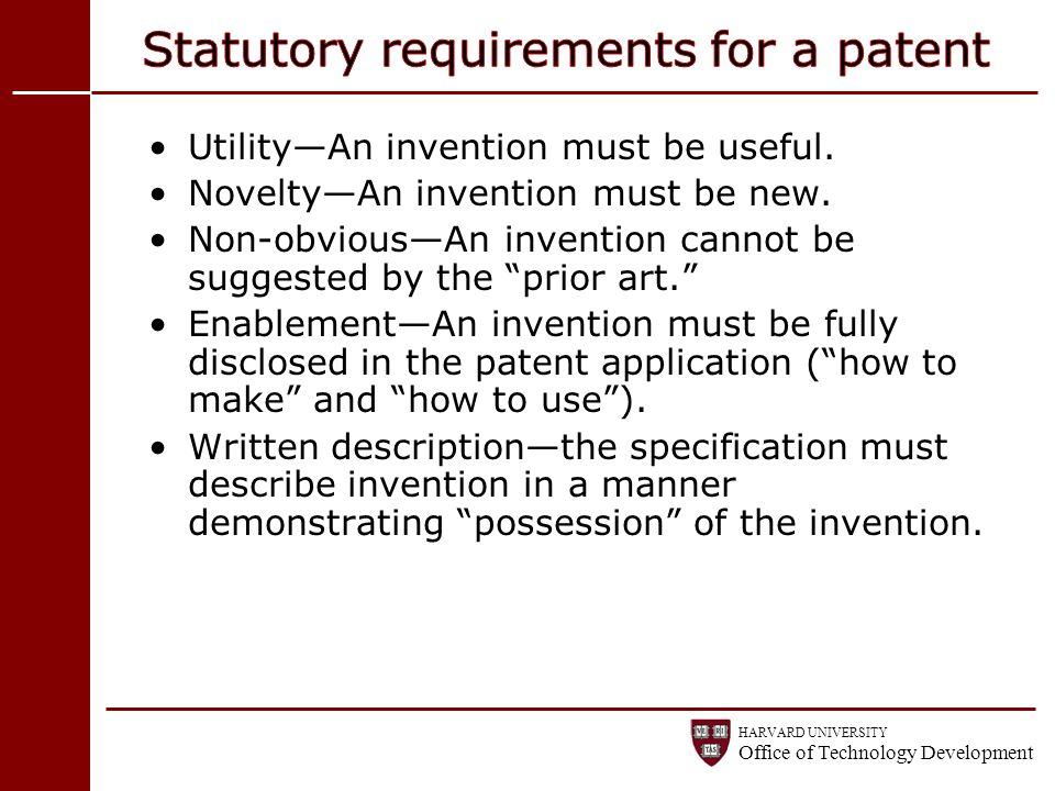 Statutory requirements for a patent