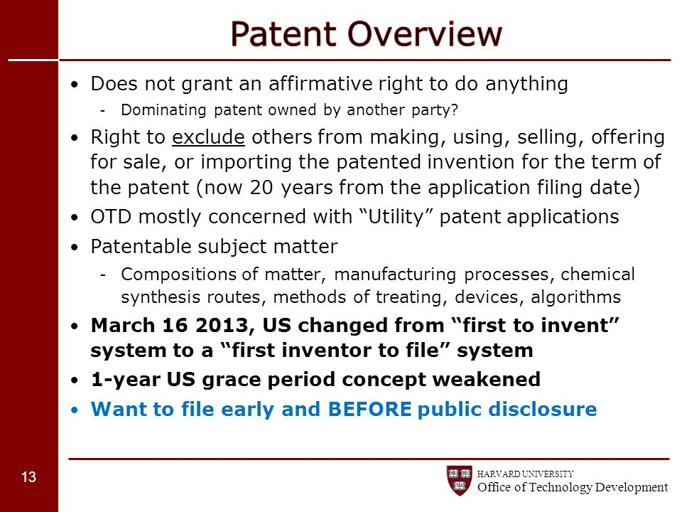 Patent Overview Does not grant an affirmative right to do anything