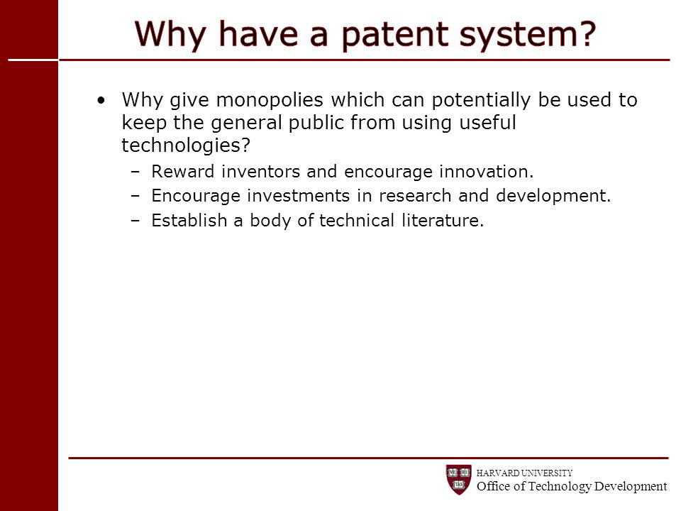 Why have a patent system
