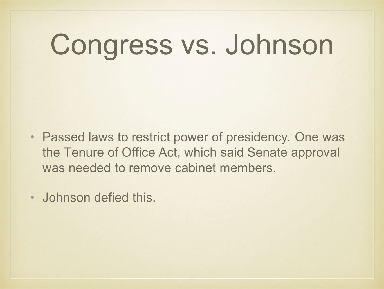 Congress vs. Johnson