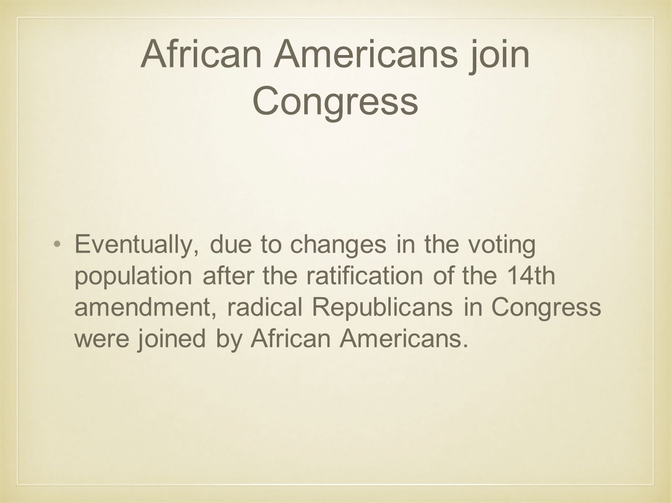 African Americans join Congress