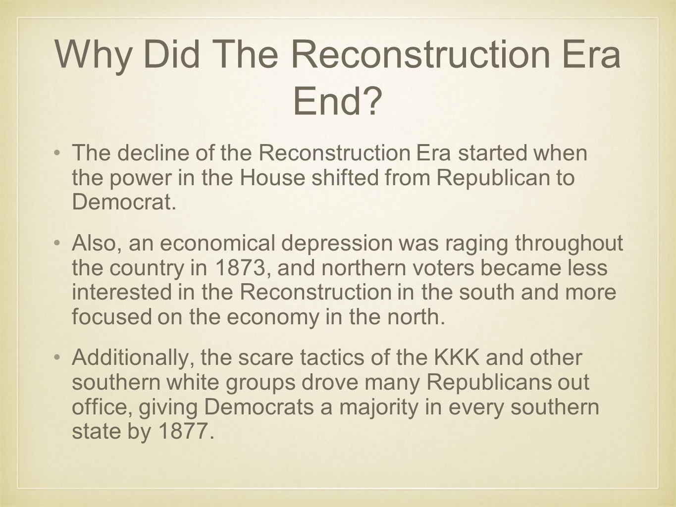 Why Did The Reconstruction Era End