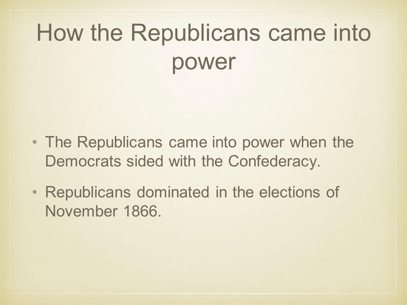 How the Republicans came into power