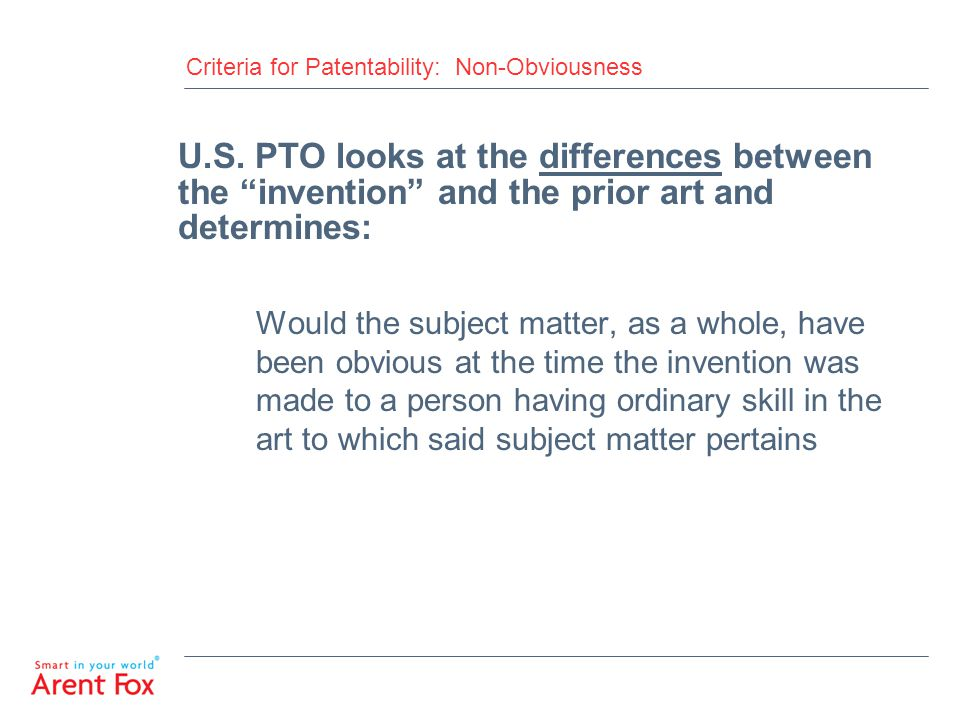 Criteria for Patentability: Non-Obviousness