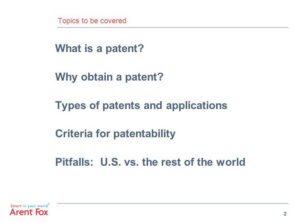 Types of patents and applications Criteria for patentability
