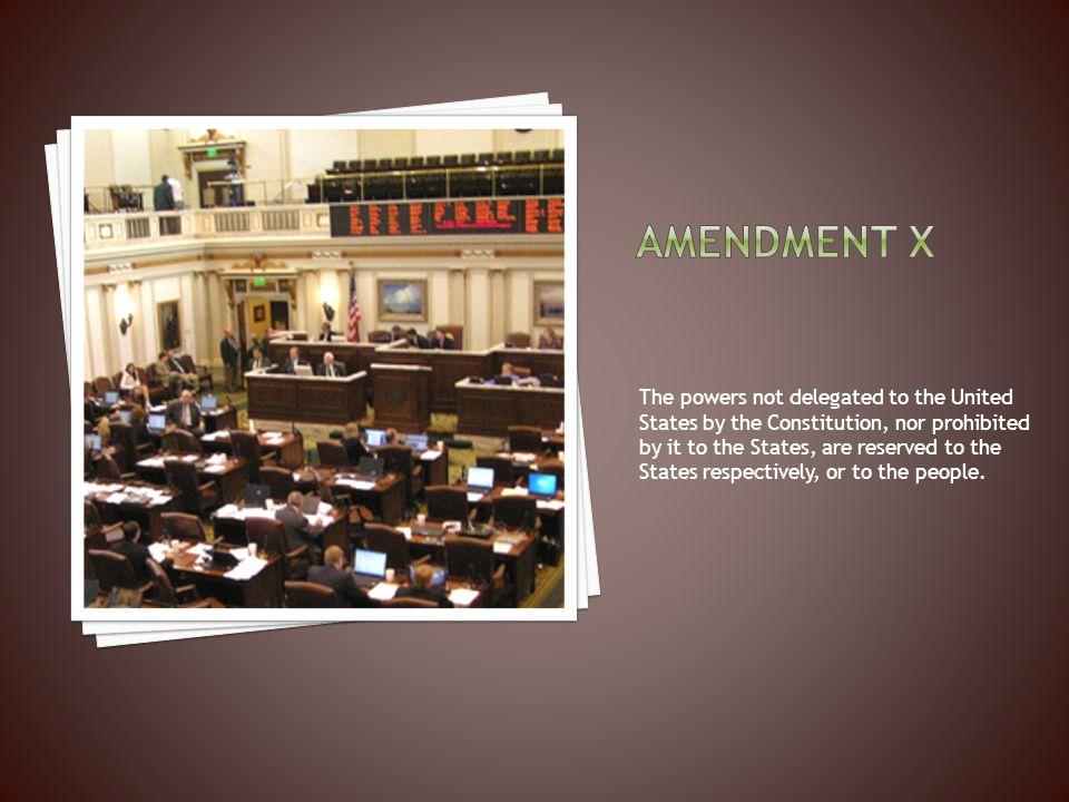 Amendment x