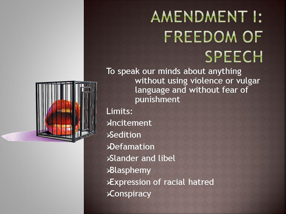 Amendment I: Freedom of Speech
