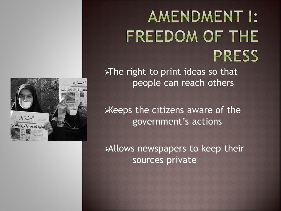 Amendment I: Freedom of the Press