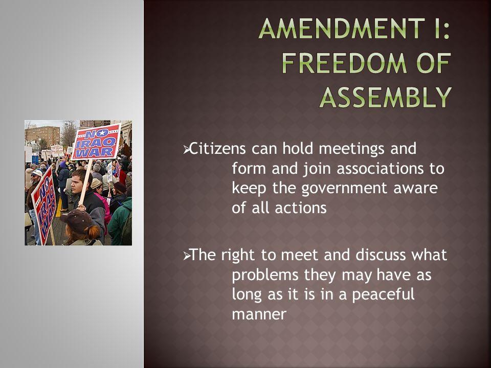 Amendment I: Freedom of Assembly