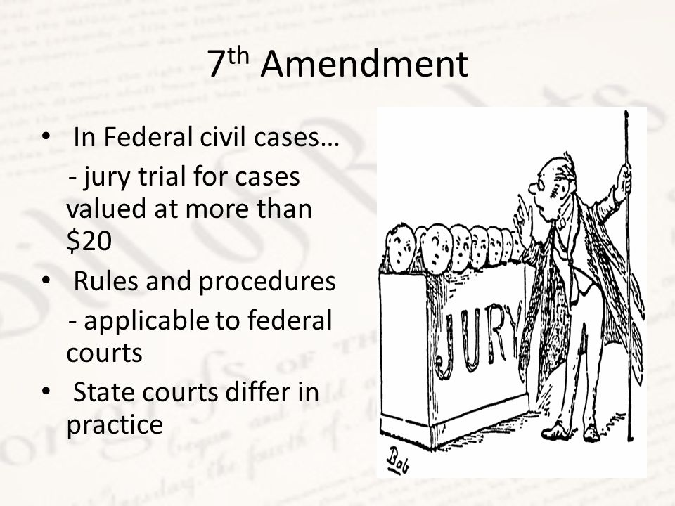 7th Amendment In Federal civil cases…