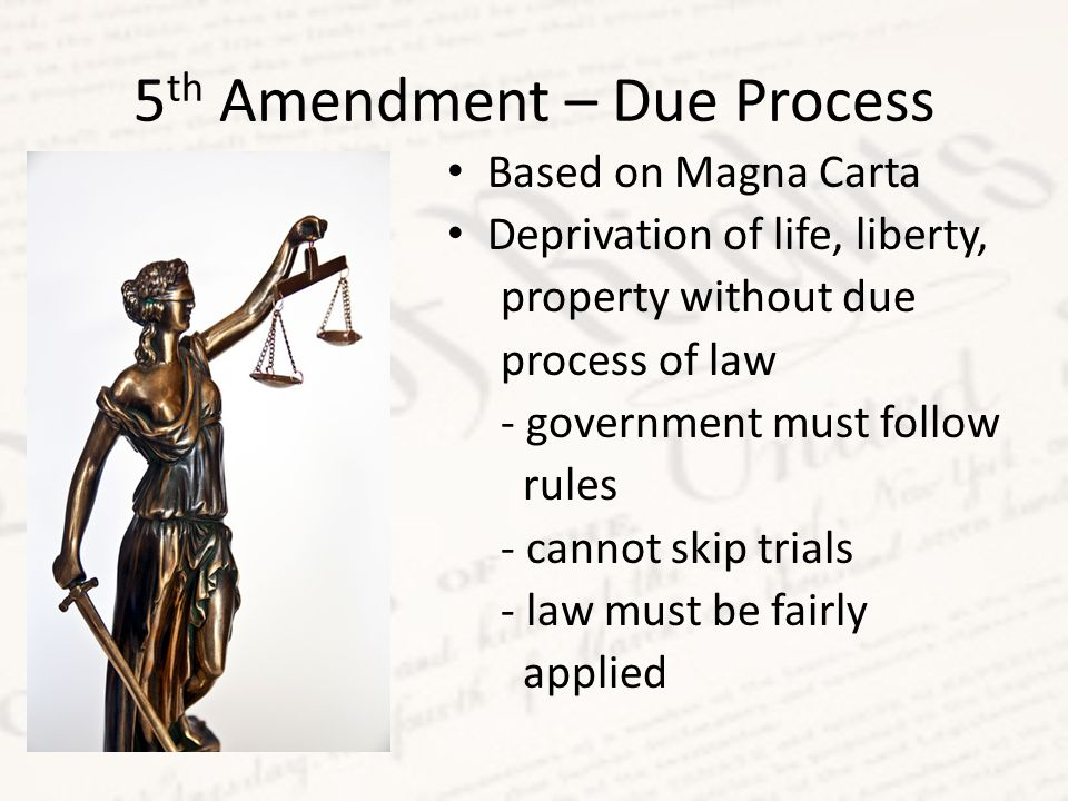 5th Amendment – Due Process