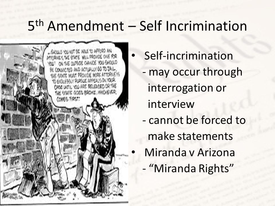 5th Amendment – Self Incrimination