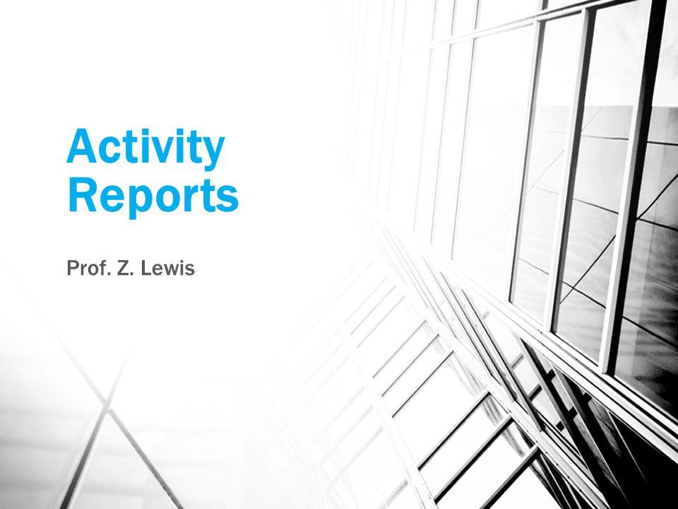 Activity Reports Prof. Z. Lewis