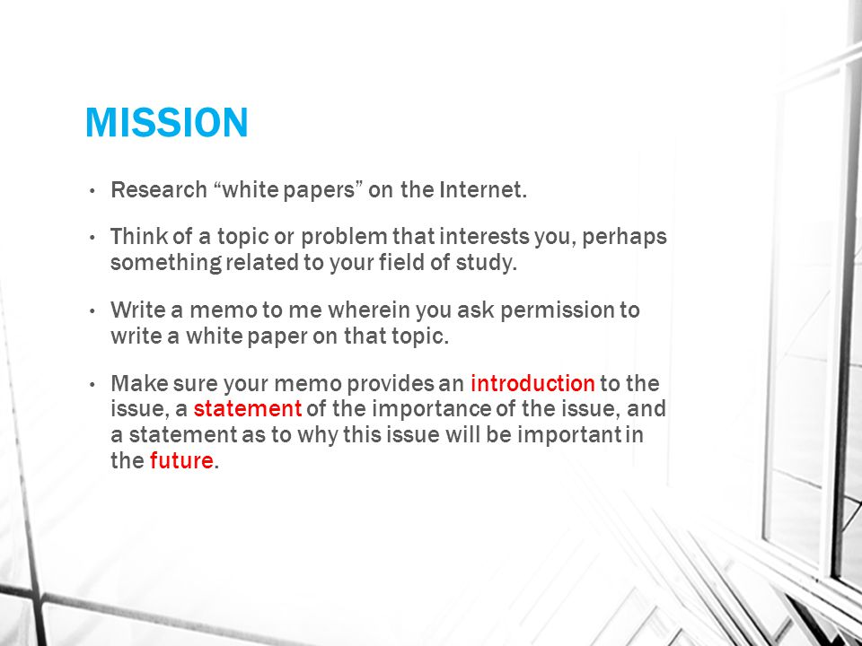 MISSION Research white papers on the Internet.